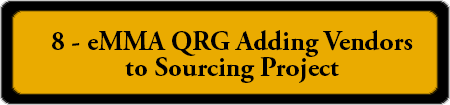 8 – eMMA QRG Adding Vendors to Sourcing Project