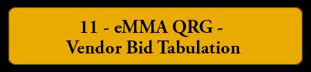 11 - eMMA QRG Vendor Bid Tabulation
