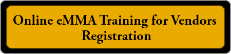 Online eMMA Training for Vendors Registration