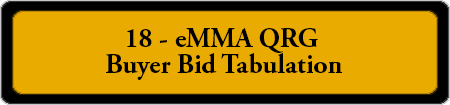 18 - eMMA QRG - Buyer Bid Holders List