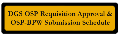 DGS OSP BPW Submission Schedule