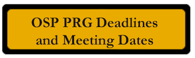 OSP PRG Deadlines and Meeting Dates