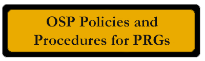 OSP Policies and Procedures for PRGs