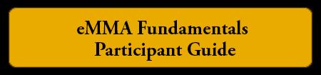 eMMA Fundamentals Participant Guide