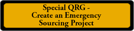 Special QRG – Create an Emergency Sourcing Project