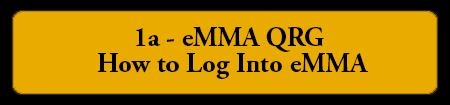 1a eMMA QRG - How to Log Into eMMA