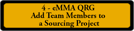 4 - eMMA QRG - Add Team Members to a Sourcing Project