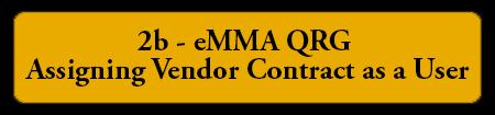 2b eMMA QRG - Assigning Vendor Contract as a User