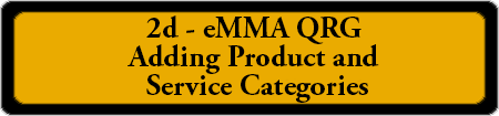 2d eMMA QRG - Adding Product and Service Categories