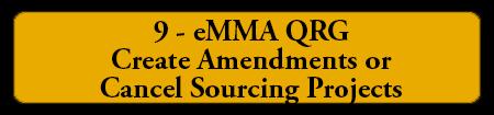 9 - EMMA QRG Creating Amendments or Cancelling