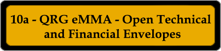10a - QRG eMMA - Open Technical and Financial Envelopes