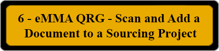 6 - eMMA QRG - Scan and Add a Document to a Sourcing Project