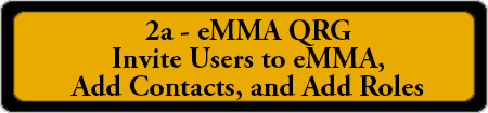 2a - eMMA QRG - Invite Users to eMMA, Add Contacts, and Add Roles